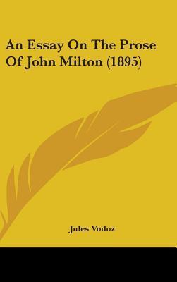 An Essay on the Prose of John Milton (1895)