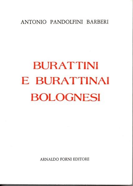 Burattini e burattinai bolognesi