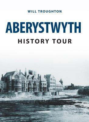 Aberystwyth History Tour