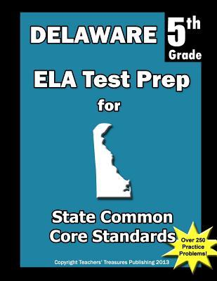 Delaware 5th Grade Ela Test Prep
