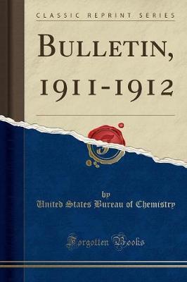 Bulletin, 1911-1912 (Classic Reprint)