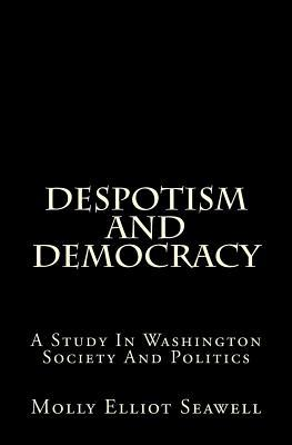 Despotism and Democracy