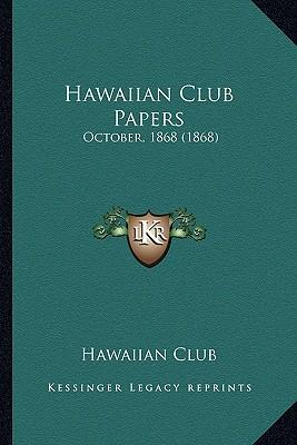 Hawaiian Club Papers Hawaiian Club Papers