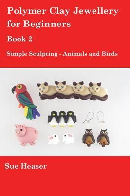 Simple Sculpting - Animals and Birds