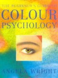 The Beginner's Guide to Colour Psychology - New Edition