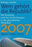 Wem gehört die Republik 2007?
