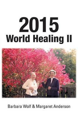 2015 World Healing II