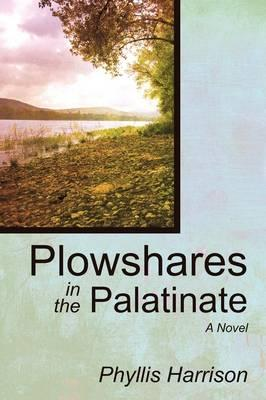 Plowshares in the Palatinate