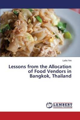 Lessons from the Allocation of Food Vendors in Bangkok, Thailand