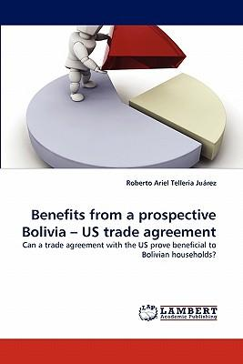 Benefits from a prospective Bolivia ? US trade agreement