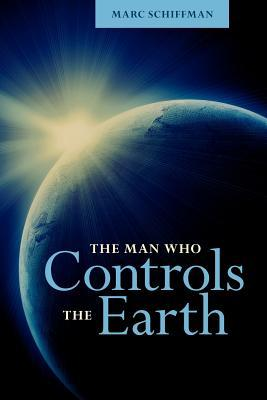 The Man Who Controls the Earth