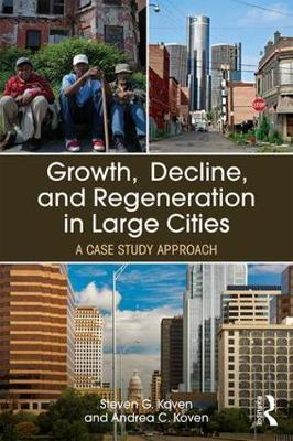 Growth, Decline, and Regeneration in Large Cities