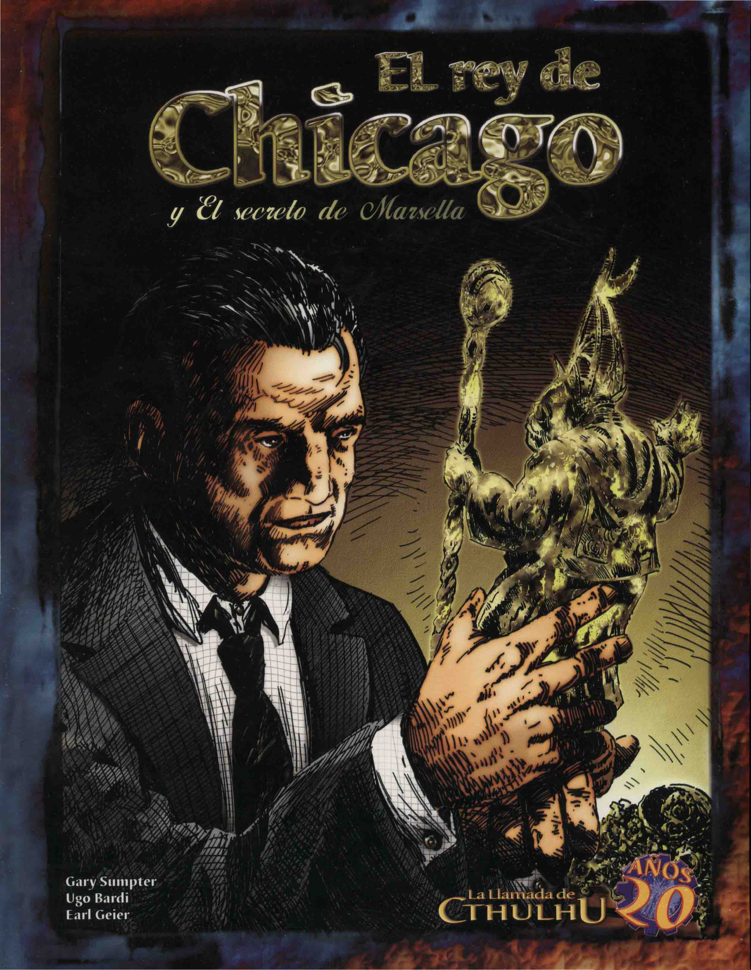 El rey de Chicago y el secreto de Marsella