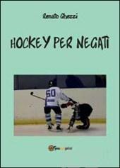 Hockey per negati