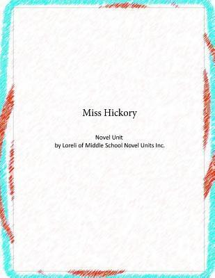 Novel Unit for Miss Hickory