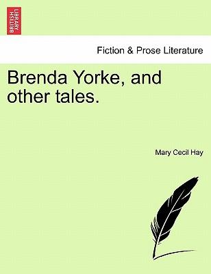 Brenda Yorke, and other tales.VOL.II
