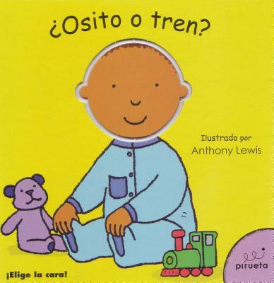 Osito o tren?/Teddy Or Train?