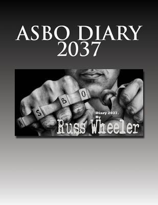 Asbo Diary 2037