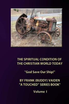 The Spiritual Condition of the Christian World Today