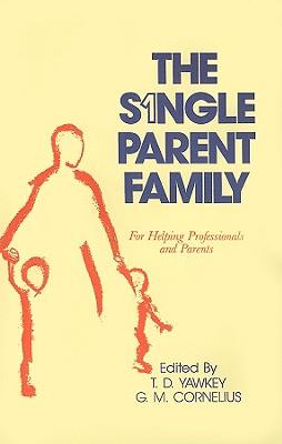 The Single Parent Family