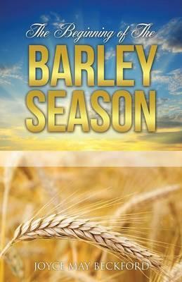 The Beginning of the Barley Season