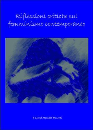Riflessioni sul femminismo contemporaneo