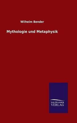 Mythologie und Metaphysik