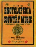 The Encyclopedia of Country Music