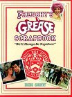 Frenchy's Grease Scrapbook