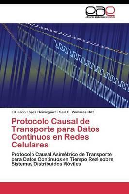Protocolo Causal de Transporte para Datos Continuos en Redes Celulares