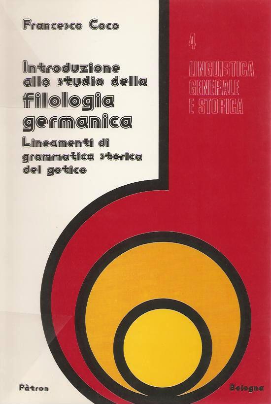 Introduzione allo studio della filologia germanica