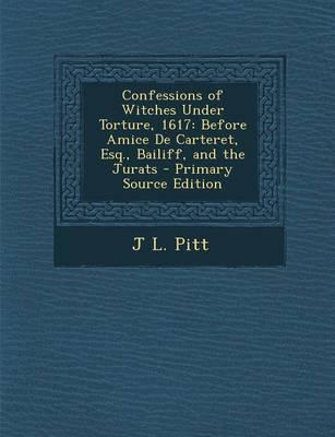 Confessions of Witches Under Torture, 1617