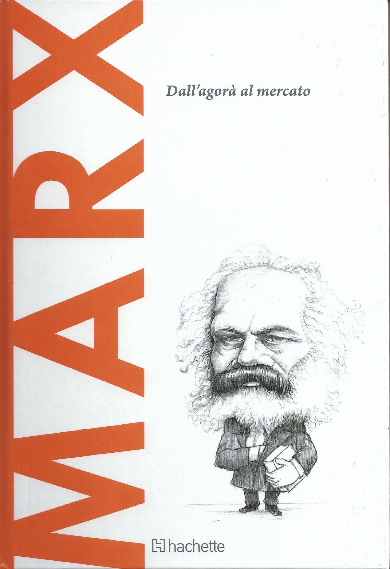 Scoprire la filosofia, 11: Marx