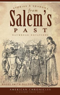 Stories & Shadows from Salem's Past