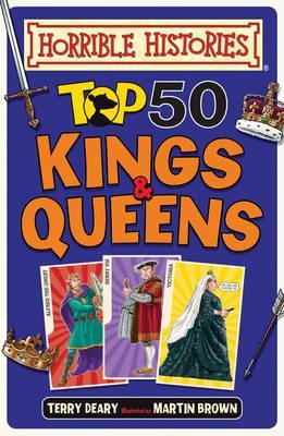Top 50 Kings and Queens (Horrible Histories)
