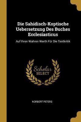 Die Sahidisch-Koptische Uebersetzung Des Buches Ecclesiasticus