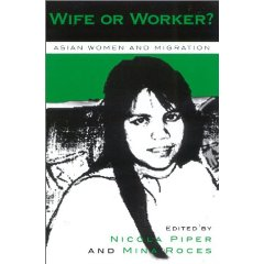 Wife or Worker? Asian Women & Migration