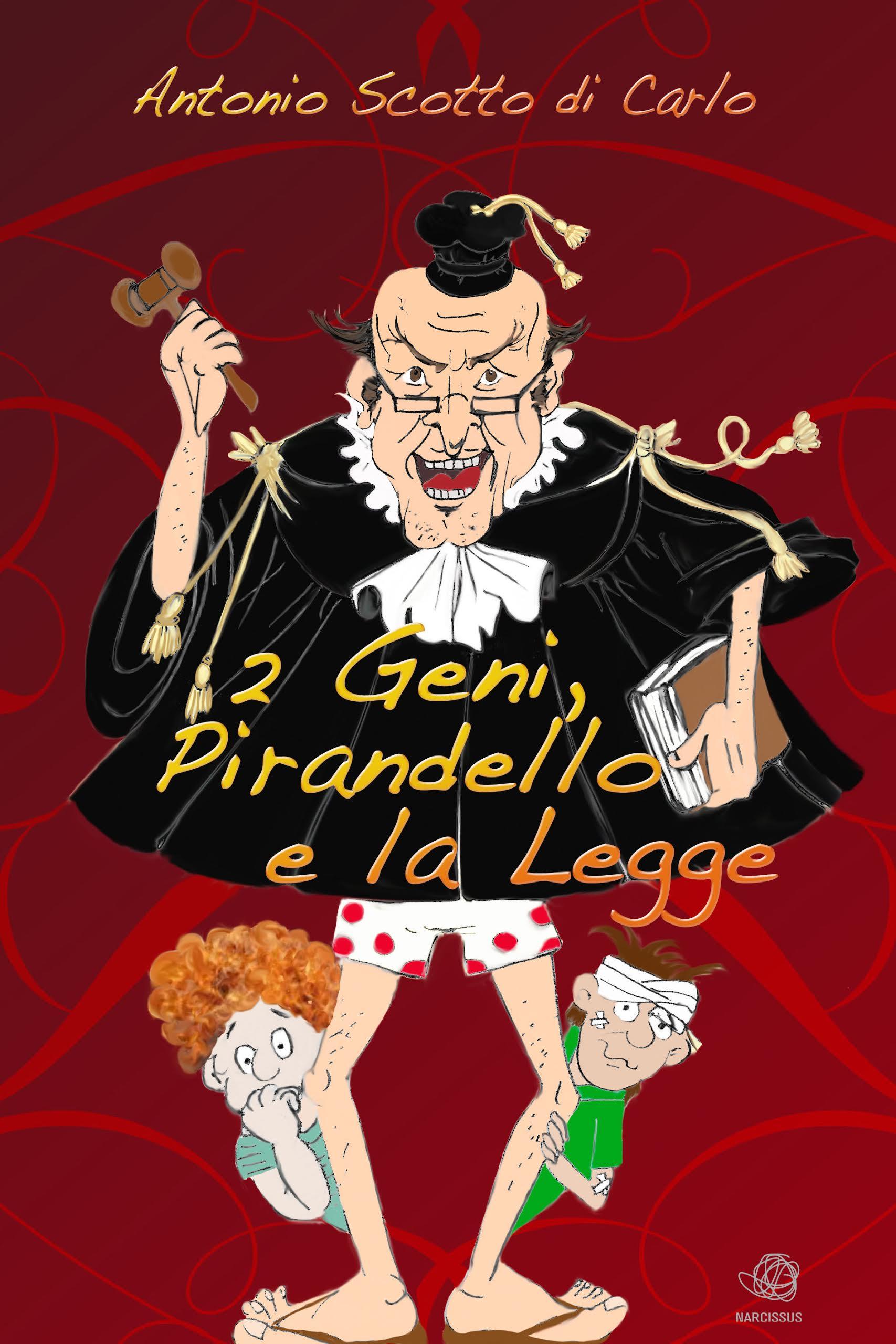 2 geni, Pirandello e...