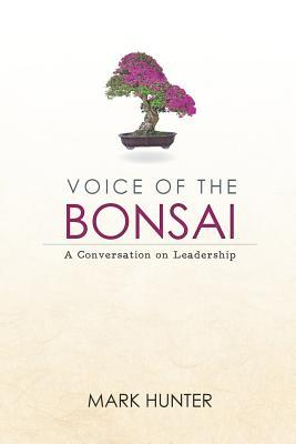 Voice of the Bonsai
