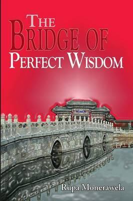 The Bridge of Perfect Wisdom