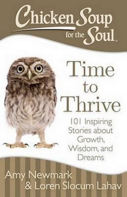 Chicken Soup for the Soul Time to Thrive