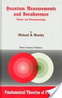 Quantum Measurements and Decoherence - Models and Phenomenology