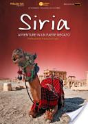 Siria. Avventure in un paese negato