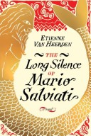 The Long Silence of Mario Salviati
