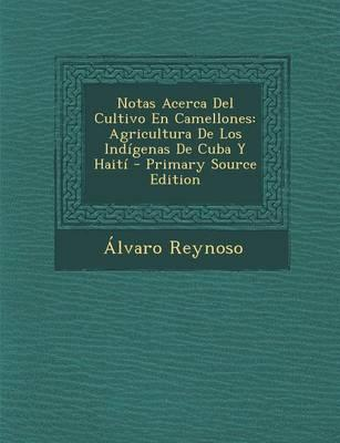 Notas Acerca del Cultivo En Camellones
