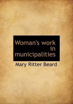 Woman's Work in Municipalities