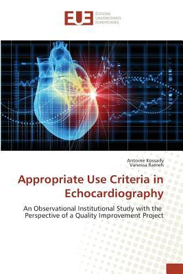 Appropriate Use Criteria in Echocardiography