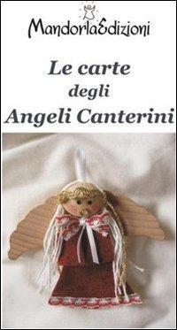 Carte degli Angeli Canterini