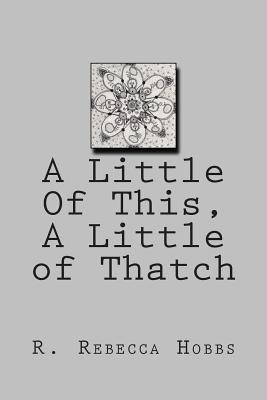 A Little of This, a Little of Thatch