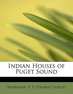 Indian Houses of Puget Sound